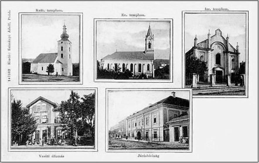Pohľadnica Púchova z obdobia Uhorska (zač. 20. storočia): Katolícky, evanjelický a židovský chrám, stará železničná stanica a Marczibányiovský kaštieľ ako budova Okresného súdu.
