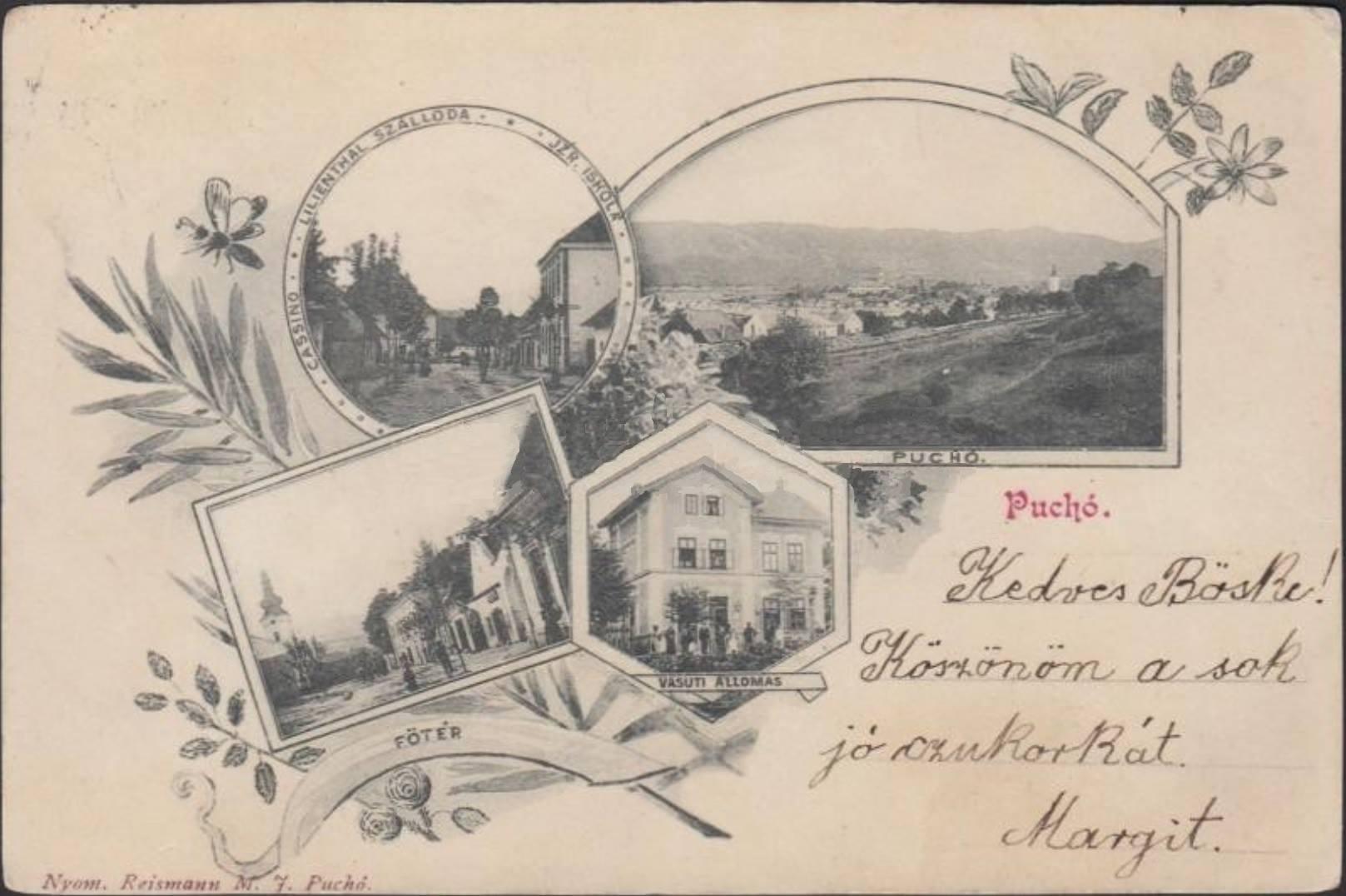 Pohľadnica Púchova poslaná na prelome 19. a 20. storočia od Margity Božke :) Vľavo v kruhu Moravská ulica so židovskou školou a hotelom Lilienthal, pod ním v obdlžníku Námestie slobody, v šesťuholníku pôvodná železničná stanica a najväčší obrázok zachytil pohľad na Púchov z H. Kočkoviec.